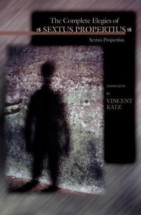 Complete Elegies of Sextus Propertius