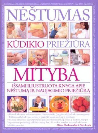 Nėštumas. Kūdikio priežiūra. Mityba
