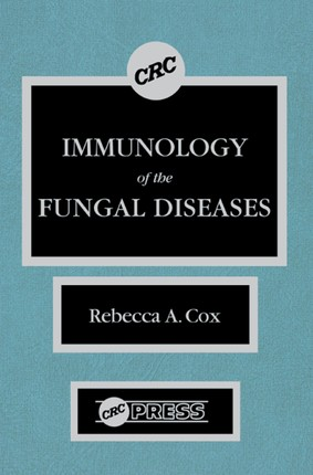 Immunology of the Fungal Diseases