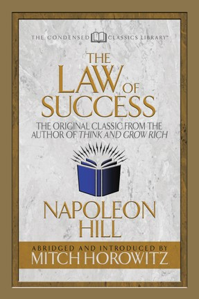 Law of Success (Condensed Classics)