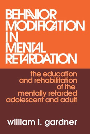 Behavior Modification in Mental Retardation
