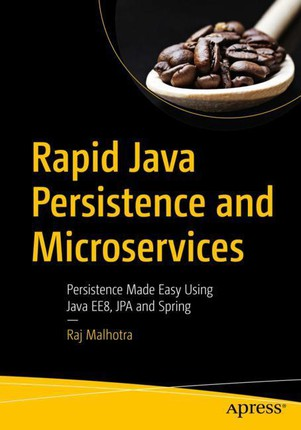 Rapid Java Persistence and Microservices
