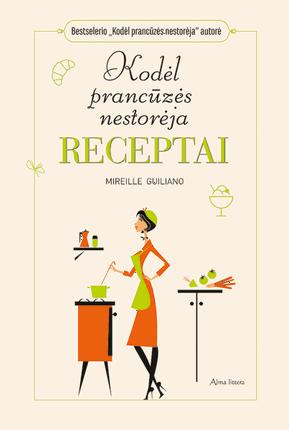 Kodėl prancūzės nestorėja: receptai