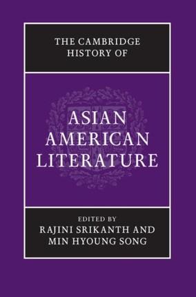 Cambridge History of Asian American Literature