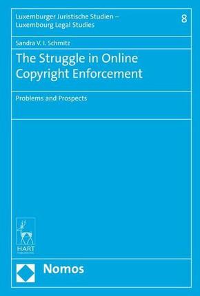 The Struggle in Online Copyright Enforcement