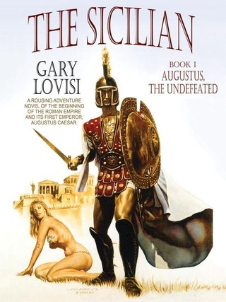 The Sicilian, Book 1: Augustus, The Undefeated
