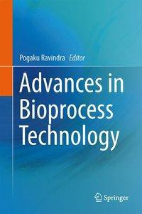 Advances in Bioprocess Technology
