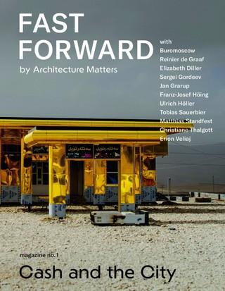 Fast Forward - Magazin über Stadtplanung, Architektur, Immobilienwirtschaft und Zukunft