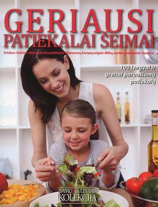 Geriausi patiekalai šeimai