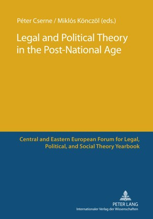 Legal and Political Theory in the Post-National Age