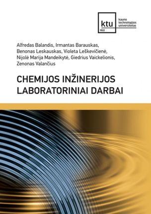 Chemijos inžinerijos laboratoriniai darbai