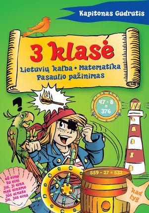 Kapitonas Gudrutis. 3 klasė (Lietuvių kalba. Matematika. Pasaulio pažinimas)