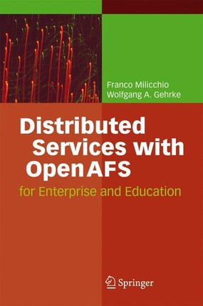 Distributed Services with OpenAFS