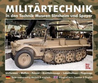 Militärtechnik in den Museen Sinsheim und Speyer