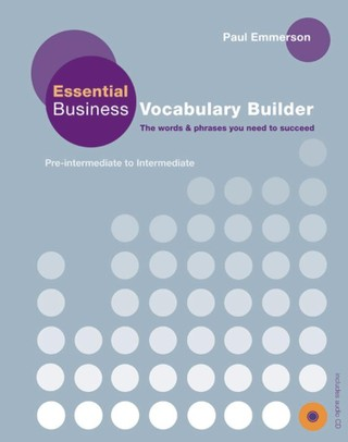 Essential Business Vocabulary Builder. Student's Book