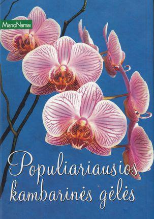 Populiariausios gėlės (Mano namai)