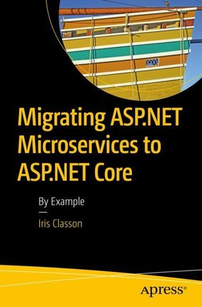 Migrating ASP.NET Microservices to ASP.NET Core