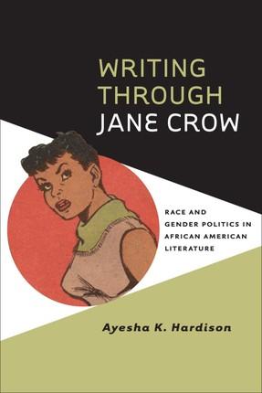 Writing through Jane Crow