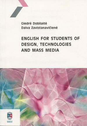 English for Students of Design, Technologies and Mass Media