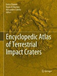 Encyclopedic Atlas of Terrestrial Impact Craters
