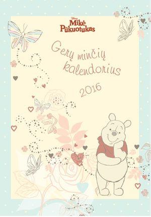 Mikė Pūkuotukas. Gerų minčių kalendorius 2016