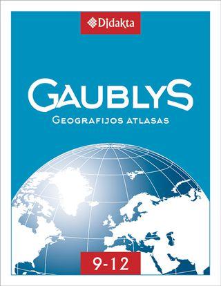 Gaublys. Geografijos atlasas IX–XII klasėms