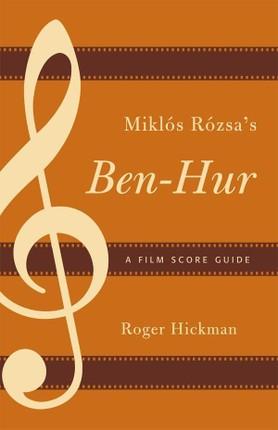 Miklós Rózsa's Ben-Hur