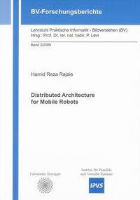 Distributed Architecture for Mobile Robots