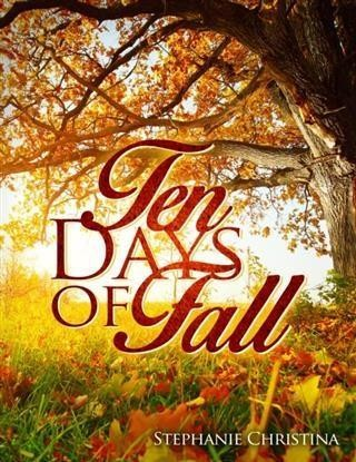Ten Days of Fall