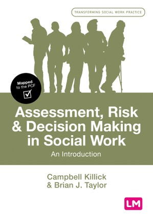 Assessment, Risk and Decision Making in Social Work