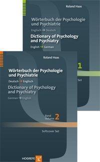 Wörterbuch der Psychologie und Psychiatrie / Dictionary of Psychology and Psychiatry