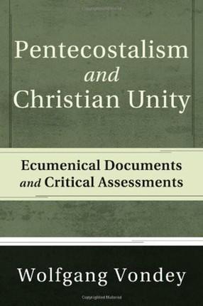 Pentecostalism and Christian Unity