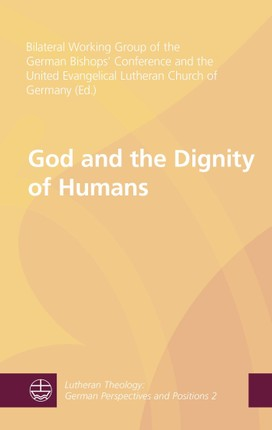 God and the Dignity of Humans