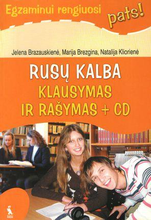Rusų kalba. Klausymas ir rašymas + CD