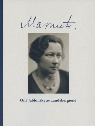 Mamutė: Ona Jablonskytė-Landsbergienė