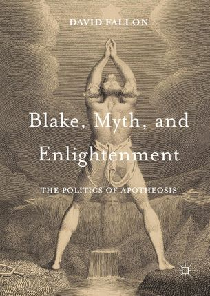 Blake, Myth, and Enlightenment