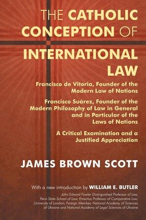 The Catholic Conception of International Law