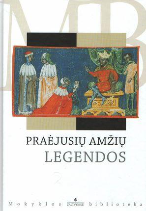 Praėjusių amžių legendos
