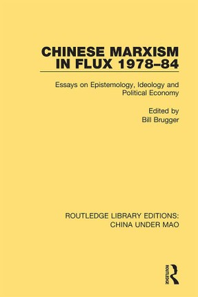 Chinese Marxism in Flux 1978-84