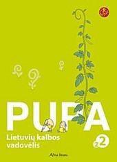 "Pupa. Lietuvių kalba. 2-oji knyga II klasei (serija ""Šok"")"