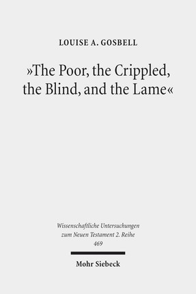 """The Poor, the Crippled, the Blind, and the Lame"""