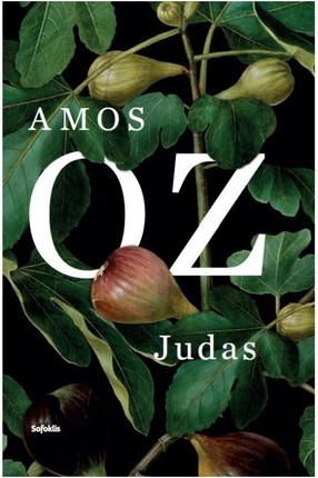 """JUDAS: žinomiausio Izraelio rašytojo ir intelektualo Amoso Ozo paskutinysis romanas, nominuotas """"Man Booker International"""" premijai 2017 m."""