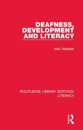 Deafness, Development and Literacy