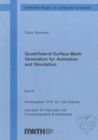 Quadrilateral Surface Mesh Generation for Animation and Simulation