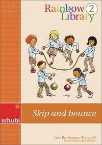Rainbow Library 2 - Skip and bounce