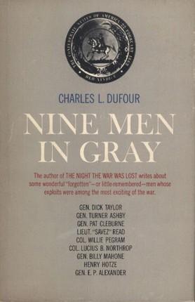 Nine Men In Gray