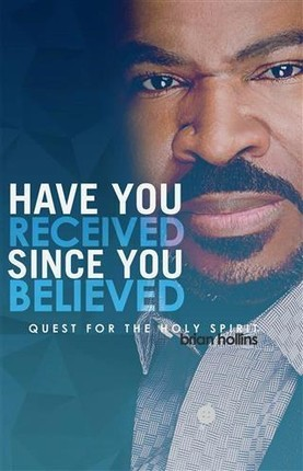 Have You Received Since You Believed