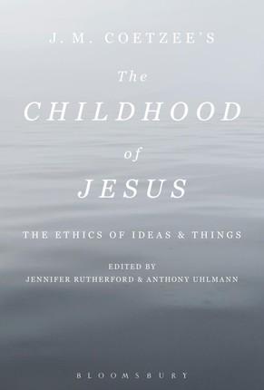 J. M. Coetzee's The Childhood of Jesus