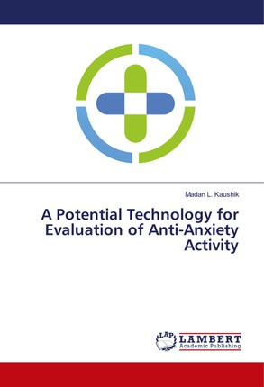 A Potential Technology for Evaluation of Anti-Anxiety Activity
