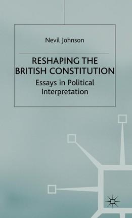 Reshaping the British Constitution